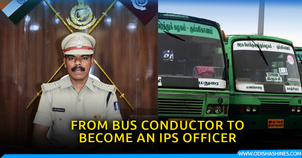 BUS CONDUCTOR BECOMES IPS OFFICER